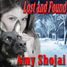 Lost and Found (Unabridged), by Amy Shojai