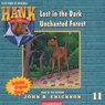 Lost in the Dark Unchanted Forest (Unabridged) Audiobook, by John R. Erickson