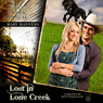Lost in Lone Creek: Lone Creek Ranch, Book 1 (Unabridged) Audiobook, by Mary Manners