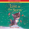 Lost in the Storm (Unabridged), by Holly Webb