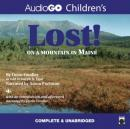 Lost! On a Mountain in Maine (Unabridged) Audiobook, by Donn Fendler