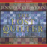 The Lost Quilter: An Elm Creek Quilts Novel (Unabridged), by Jennifer Chiaverini