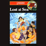 Lost at Sea: Barclay Family Adventures, Book 6 (Unabridged) Audiobook, by Ed Hanson