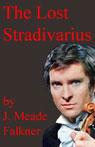 The Lost Stradivarius (Unabridged) Audiobook, by J. Meade Falkner