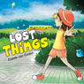 Lost Things (Unabridged), by Estelle van Eeden