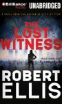 The Lost Witness: A Lena Gamble Novel (Unabridged), by Robert Ellis