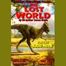 The Lost World (Dramatized), by Sir Arthur Conan Doyle