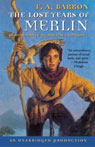The Lost Years of Merlin: The Lost Years of Merlin, Book One (Unabridged), by T.A. Barron