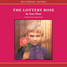 The Lottery Rose (Unabridged) Audiobook, by Irene Hunt