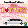 The Lottery (Unabridged) Audiobook, by Jonathan Tulloch