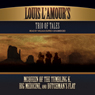 Louis LAmours Trio of Tales (Unabridged), by Louis L'Amour
