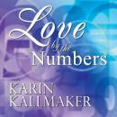 Love by the Numbers (Unabridged) Audiobook, by Karin Kallmaker
