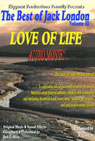 Love of Life: The Best of Jack London, Volume 3, by Jack London