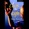 A Love for Life (Unabridged) Audiobook, by Penny Hancock