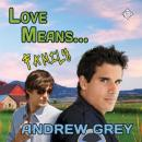 Love Means... Family: Farm, Book 7 (Unabridged) Audiobook, by Andrew Grey