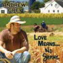Love Means... No Shame (Unabridged), by Andrew Grey