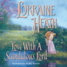 Love with a Scandalous Lord (Unabridged) Audiobook, by Lorraine Heath