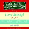 Love Stinks!: Katie Kazoo, Switcheroo #15 (Unabridged), by Nancy Krulik
