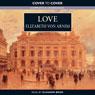 Love (Unabridged), by Elizabeth von Arnim