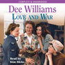 Love and War (Unabridged), by Dee Williams