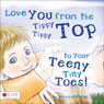 Love You from the Tippy Tippy Top to Your Teeny Tiny Toes! (Unabridged) Audiobook, by Breanne Mitchell