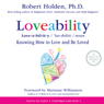 Loveability (Unabridged), by Robert Holden