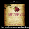 A Lovers Complaint (Unabridged) Audiobook, by William Shakespeare