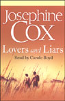Lovers and Liars (Unabridged) Audiobook, by Josephine Cox