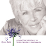 Loving The Mentally Ill, by Byron Katie Mitchell