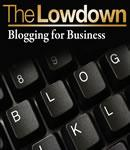 The Lowdown: Blogging for Business (Unabridged) Audiobook, by James Long