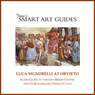 Luca Signorelli at Orvieto: Audio Guide to the San Brizio Chapel in Orvieto and Its Remarkable Fresco Cycle, by Professor Jonathan B. Reiss