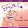 Lucky Stars: The Ballerina Wish (Unabridged) Audiobook, by Phoebe Bright