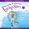 Lucky Stars: The Perfect Pony Wish (Unabridged) Audiobook, by Phoebe Bright