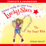 Lucky Stars: The Pop Singer Wish (Unabridged) Audiobook, by Phoebe Bright