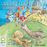 Lulubelle and Her Bones (Unabridged) Audiobook, by Vashti Farrer