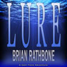 Lure: Sam Flock Adventures, Book 1 (Unabridged), by Brian Rathbone