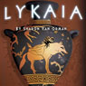 Lykaia: The Sophia Katsaros Series, Book 1 (Unabridged) Audiobook, by Sharon Van Orman
