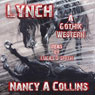Lynch: A Gothik Western (Unabridged) Audiobook, by Nancy A. Collins