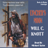 Lynchers Moon (Unabridged) Audiobook, by Will C. Knott