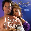 Lyons Bride: The Chattan Curse, Book 1 (Unabridged) Audiobook, by Cathy Maxwell