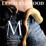 M-Squared: A Collection of Gay Erotica (Unabridged) Audiobook, by Leigh Ellwood