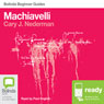 Machiavelli: Bolinda Beginner Guides (Unabridged) Audiobook, by Cary J. Nederman