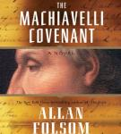 The Machiavelli Covenant, by Allan Folsom