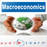 Macroeconomics AudioLearn Follow Along Manual: AudioLearn Economics Series (Unabridged), by AudioLearn Editors