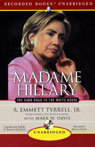 Madame Hillary: The Dark Road to the White House (Unabridged) Audiobook, by R. Emmett Tyrrell Jr.