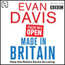 Made in Britain: How the Nation Earns Its living (Unabridged) Audiobook, by Evan Davis