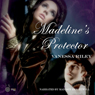 Madelines Protector (Unabridged) Audiobook, by Vanessa Riley