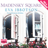 Madensky Square (Unabridged) Audiobook, by Eva Ibbotson