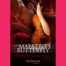 Maestros Butterfly (Unabridged) Audiobook, by Rhonda Leigh Jones