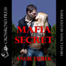 Mafia Secret (Unabridged) Audiobook, by Angie Derek